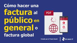Cómo hacer una factura al público en general o factura Global