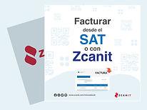 Facturar desde el SAT o con Zcanit