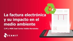 Beneficios de facturar electrónicamente - impacto en el medio ambiente