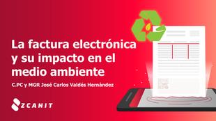 La factura electrónica y su impacto en el medio ambiente