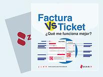 Factura Vs Ticket de compra ¿Qué me funciona mejor?