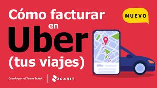 Cómo facturar en Uber (tus viajes)