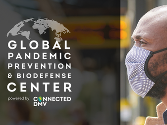 Connected DMV Formally Launches Global Pandemic Prevention and Biodefense Center
