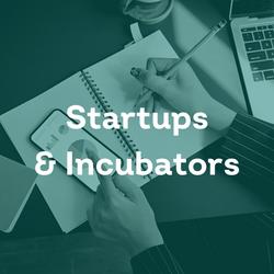 Startups & Incubators