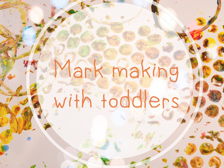 Mark making fun for toddlers