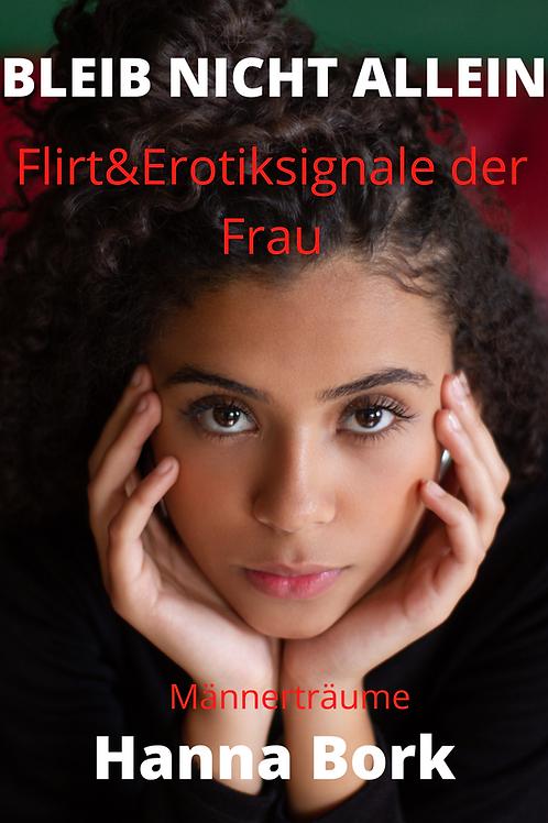 Bleib nicht allein! -Flirt- & Erotiksign