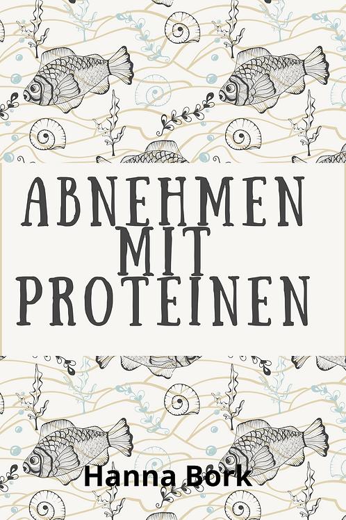 Abnehmen mit Proteinen