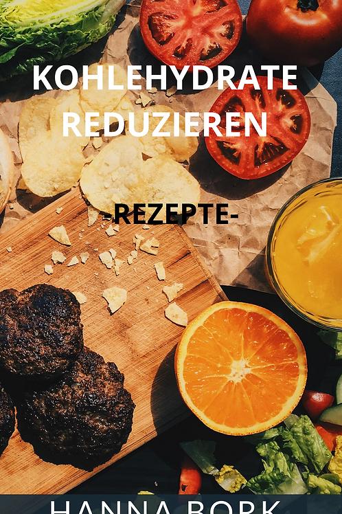 Kohlehydrate reduzieren - Rezepte -