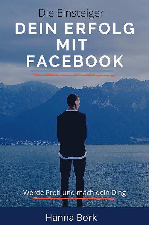 Dein Erfolg mit Facebook Werbeanzeigen
