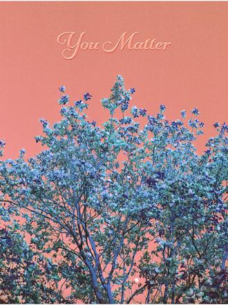 you matter pink