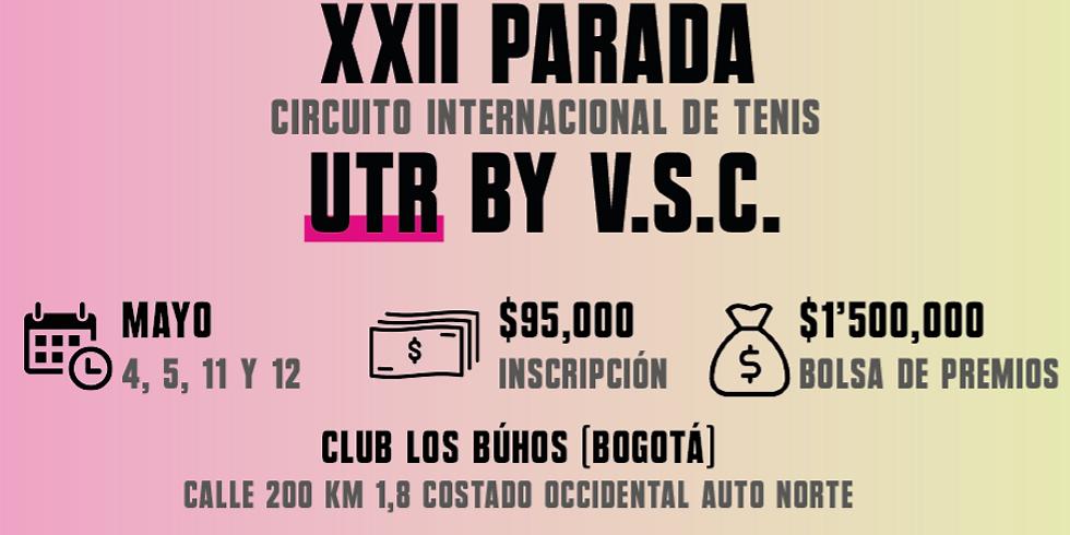 🔈 XXII Parada 🎾 Circuito Internacional UTR by V.S.C. 🏆