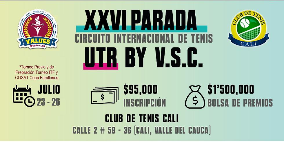 🔈 XXVI Parada 🎾 Circuito Internacional UTR by V.S.C. 🏆