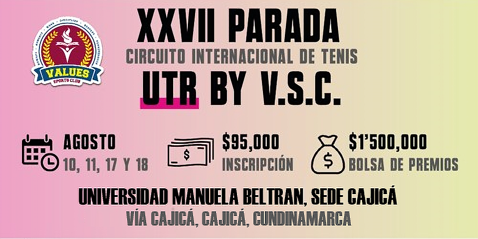 🔈 XXVII Parada 🎾 Circuito Internacional UTR by V.S.C. 🏆