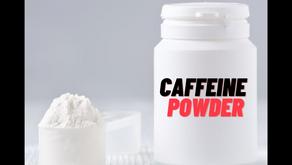 Deadly Caffeine Powder⚡️☠️