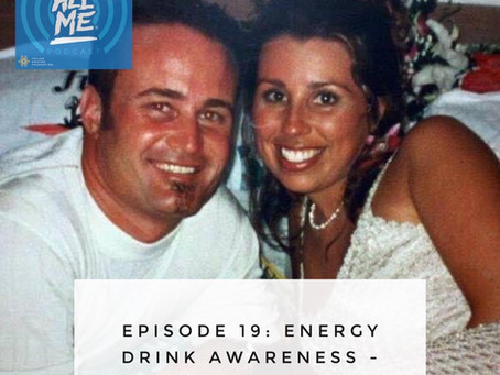PodCast Episode. We Discuss The Dangers of Energy Drinks As A Guest of The Taylor Hooton Foundation