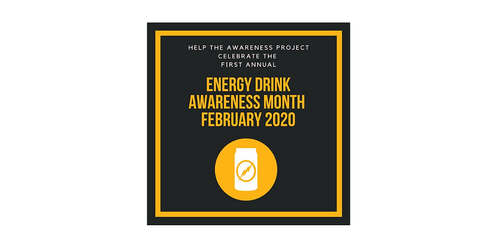 Energy Drink Awareness Month