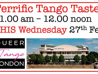 THIS Wednesday TERRIFIC Tango Taster!
