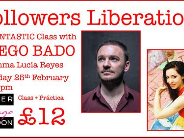 """FOLLOWERS LIBERATION!"" - with Diego Bado"