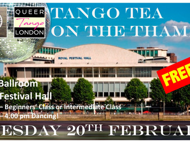 TANGO TEA ON THE THAMES – Tuesday afternoon 20th February!
