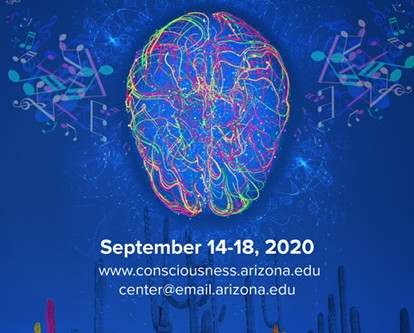 THE SCIENCE OF CONSCIOUSNESS CONFERENCE, SEPTEMBER 14-18, 2020