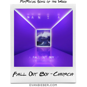 Song of the Week: Fall Out Boy - Church