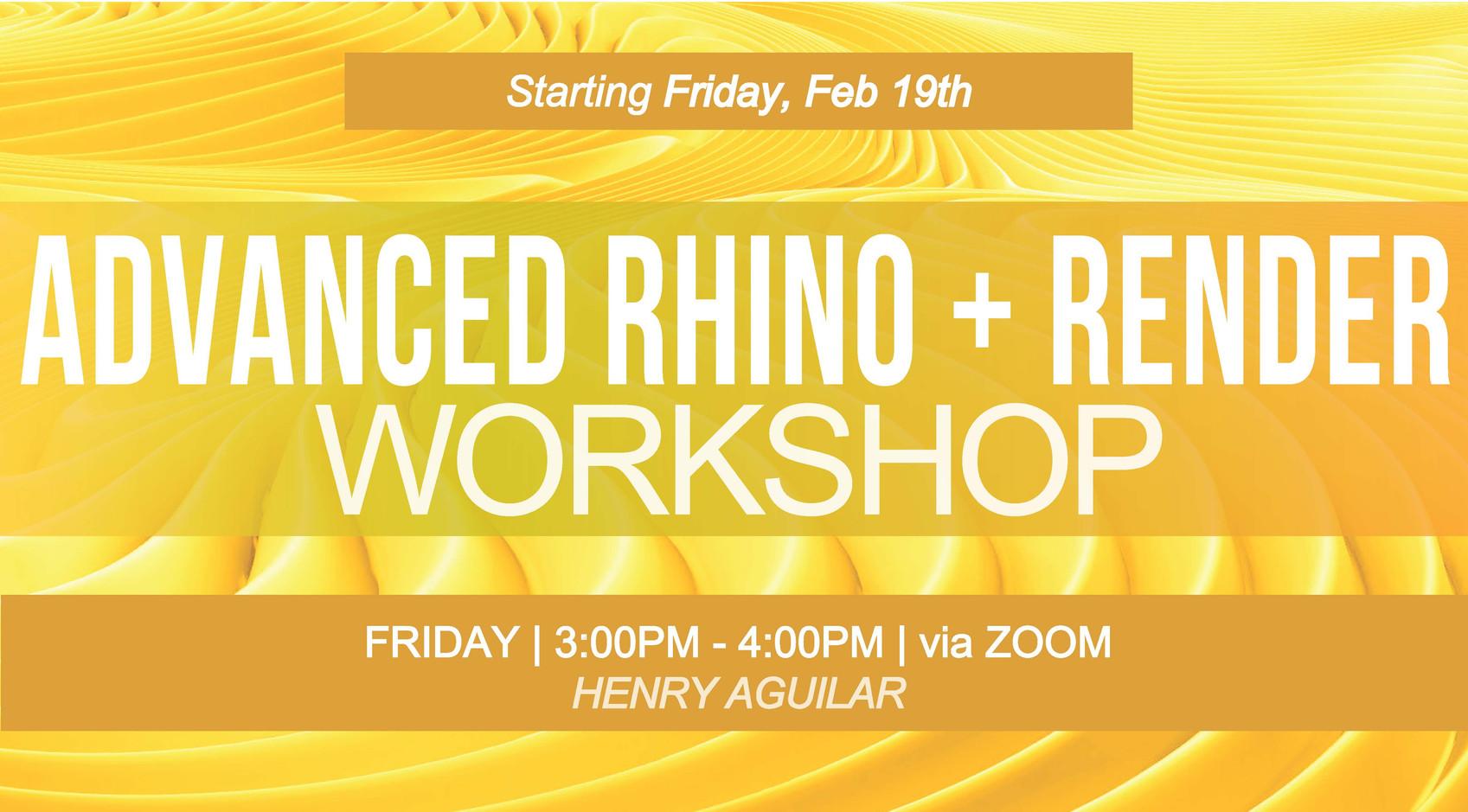 Adv. Rhino+Render Spring 21 - Workshop D