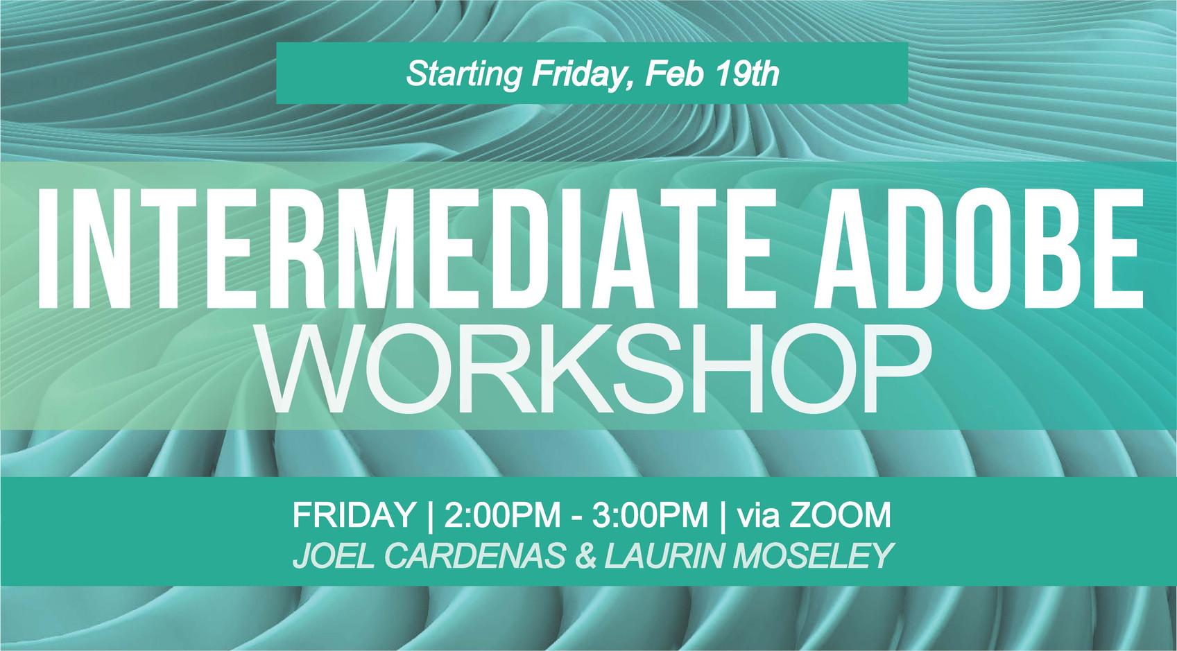 Intermediate Adobe Spring 21 - Workshop