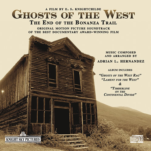 Ghosts of the West - Original Motion Picture CD Soundtrack