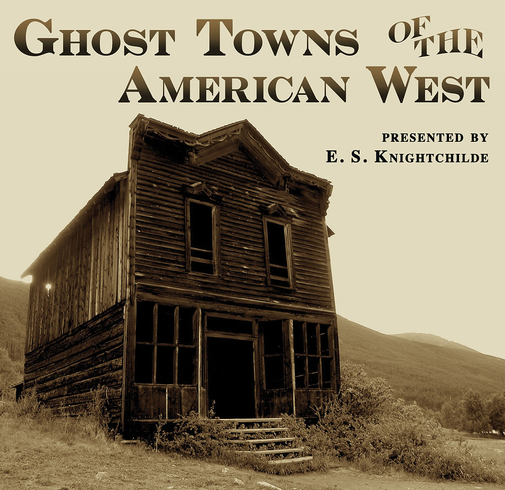 Ghost Towns of the American West poster image