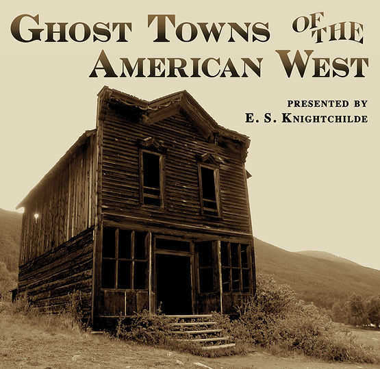 Ghost Towns of the American West program cover
