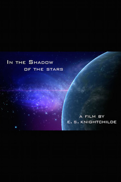 In the Shadow of the Stars
