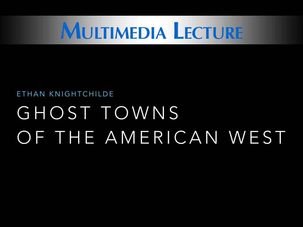 Ghosts Town lecture