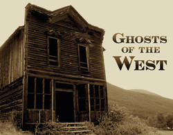Ghosts of the West