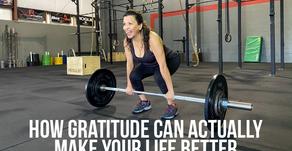 Making Your Life Better Through Gratitude
