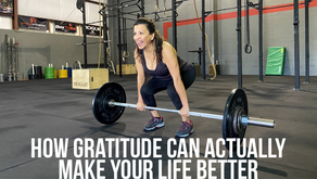 Making Your Life Better Through Gratitude