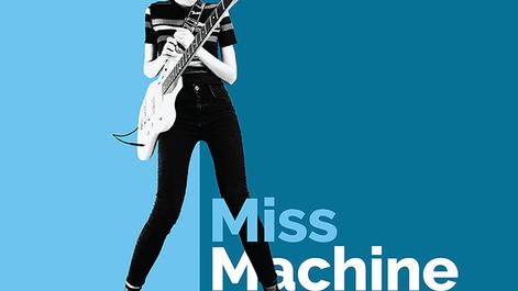 MISS MACHINE