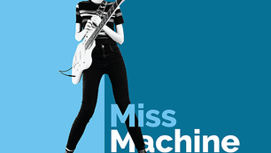 MISS MACHINE