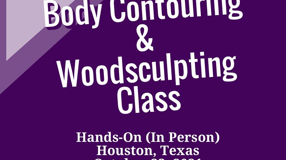 Body Contouring & Woodsculpting Class