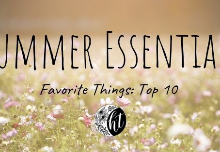 "Favorite Things: Summer ""Top 10"""