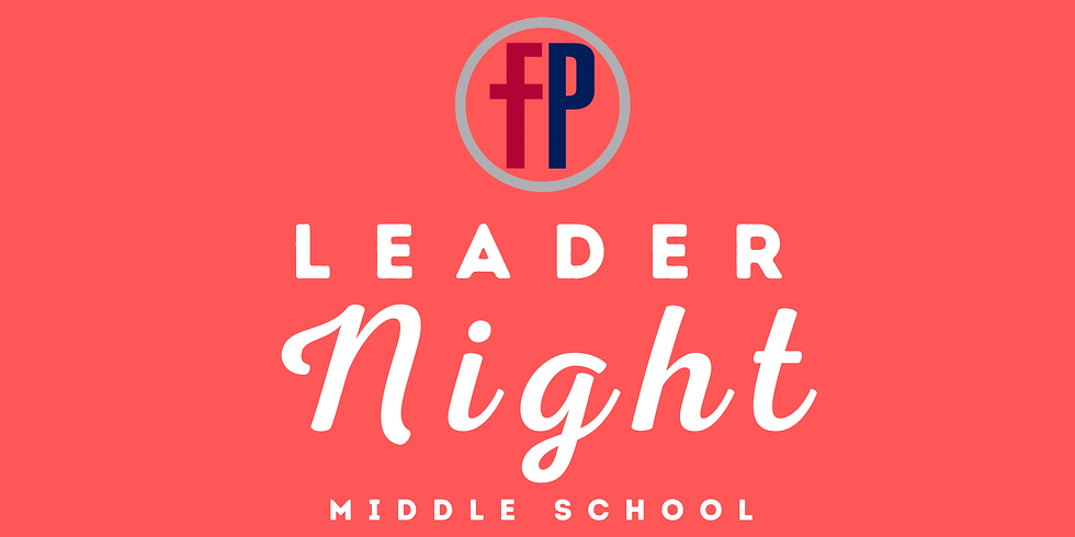 FP Leader Night (MS)
