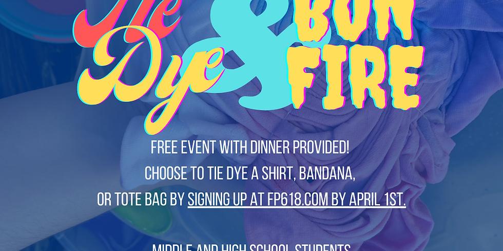 Tie Dye + Bonfire