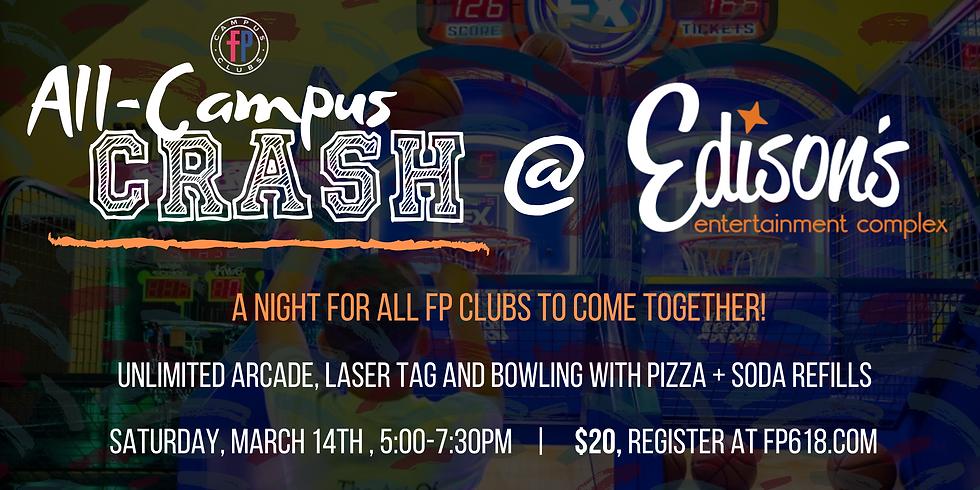 All-Campus Crash @ Edison's!