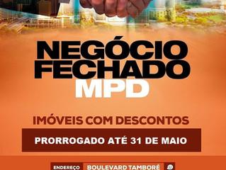 Negócio Fechado MPD - Prorrogado até 31 de Maio