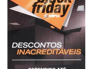 Black Friday MPD virou Black Weekend