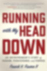 Running with my Head Down.jpg