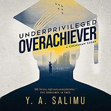 underprivileged-overachiever.jpg