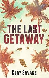 Last Getaway.jpg