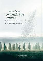 Wisdom to Heal the Earth.jpg