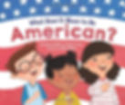 What Does It Mean to Be American.jpg