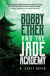 Bobby Ether and the Jade Academy.jpg